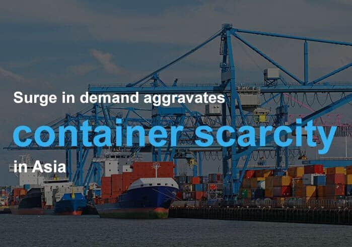 Demand-Surge-Aggravates-Container-Scarcity-In-Asia